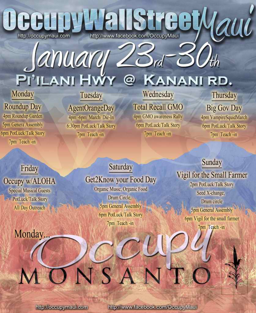 OccupyMauiMonsanto Schedule Occupy Monsanto Maui Protest Occupy Maui Monsanto Maui Hawaii gmo Freedom Activism