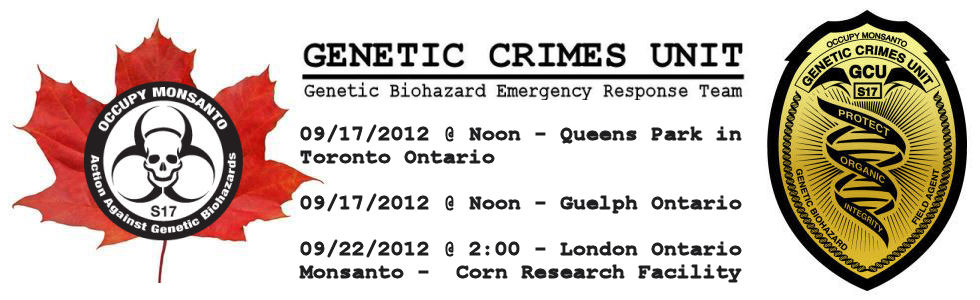 OccupyMonsanto Canada Occupy Monsanto Across Ontario, Canada Toronto Protest Ontario London Guelph GCU Demonstration Decontamination Event Canada Activism