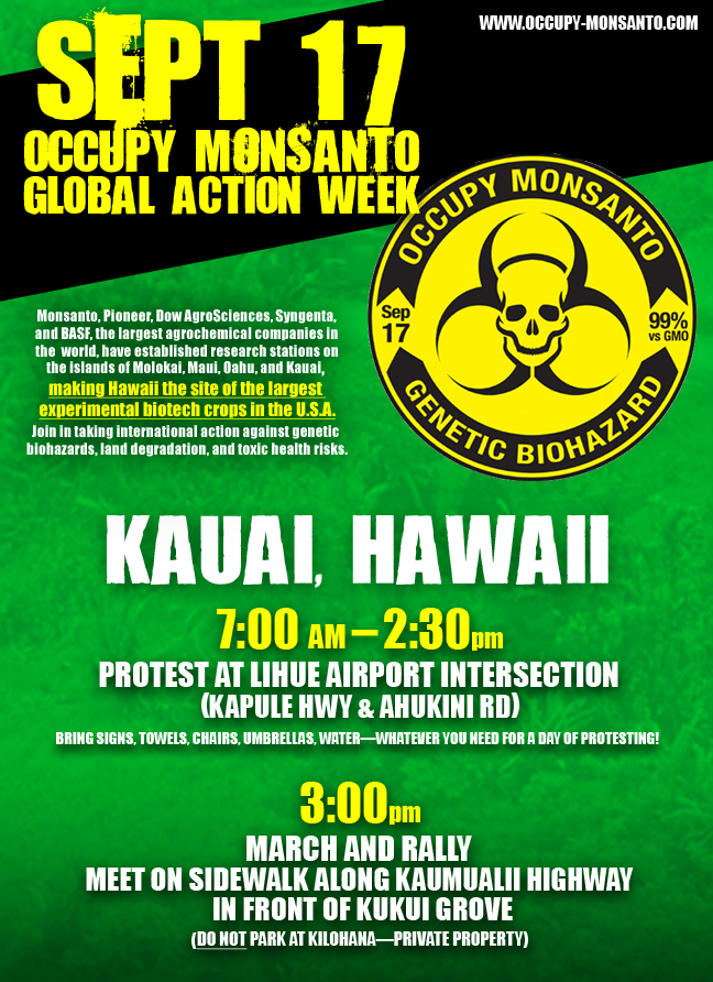 Sept17 KauaiRevised2 Occupy Monsanto! Kauai, Hawaii, 7:00AM, 9/17 Protest Occupy Monsanto Kauai HI Hawaii GCU Demonstration Decontamination Event Activism