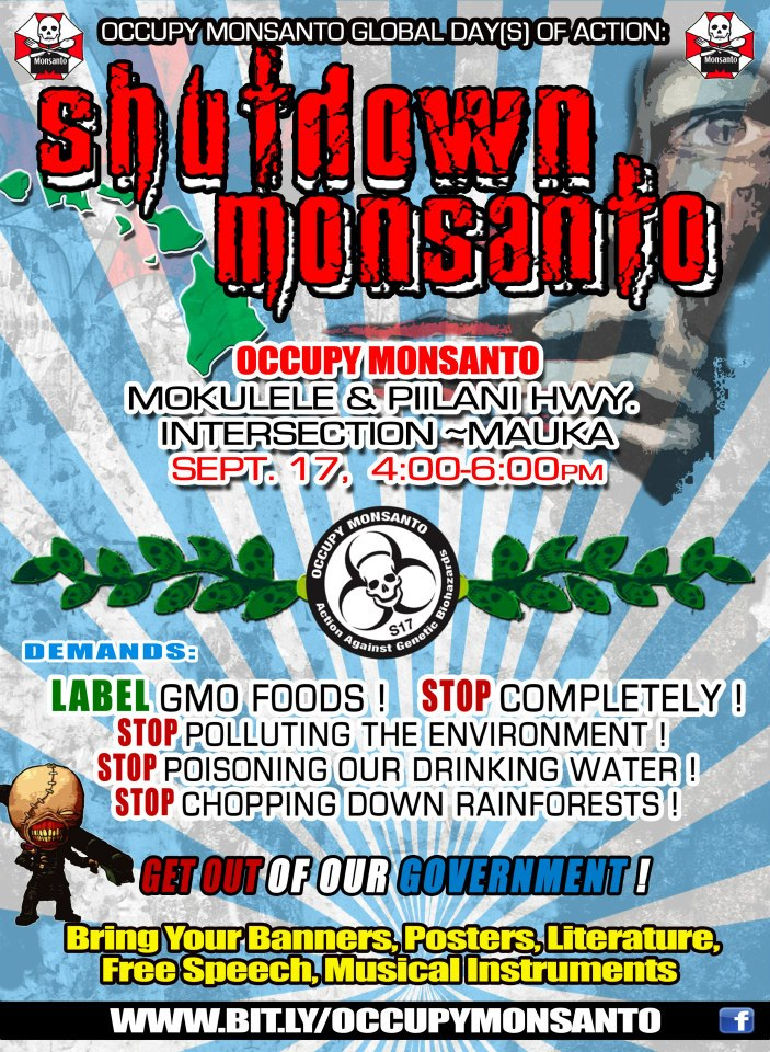 shutdown monsanto maui Shutdown Monsanto   Maui, Hawaii, 4:00PM, 9/17 Protest Piilani Highway Occupy Wall Street Maui Mokulele Highway Maui Hawaii Demonstration Decontamination Event