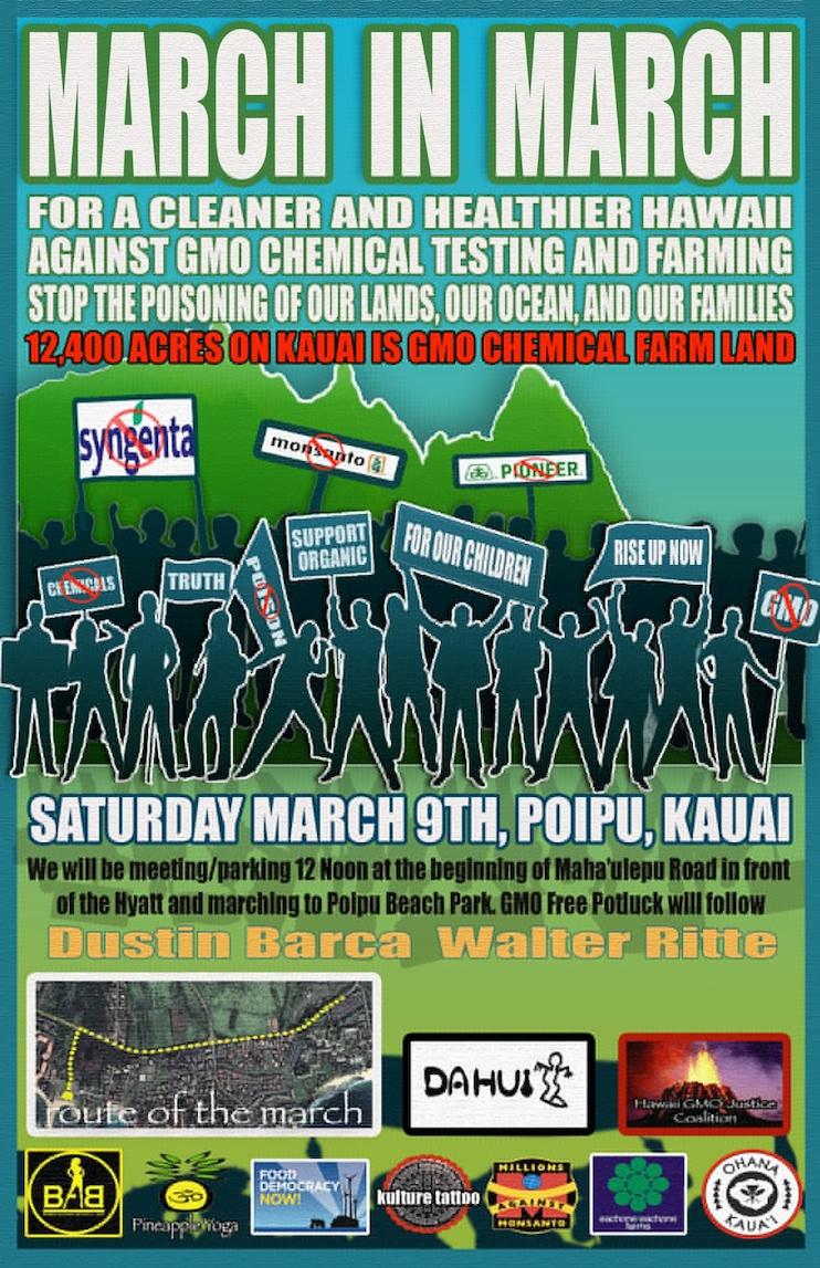 march in march to evict monsant march9 March in March to Evict Monsanto Syngenta Protest Pollution pesticides Occupy Monsanto Oahu Monsanto Molokai Maui March lease land Kauai Kamehameha Schools herbicides Hawaii GMO Justice Coalition Hawaii Haleiwa DuPont Pioneer Dupont Dow Demonstration Dee Jay Mailer Chemicals Big Island Babes Against Biotech 
